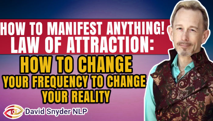 How To Manifest Anything – Law of Attraction – How To Change Your Frequency To Change Your Reality